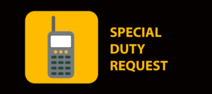 Special Duty Request
